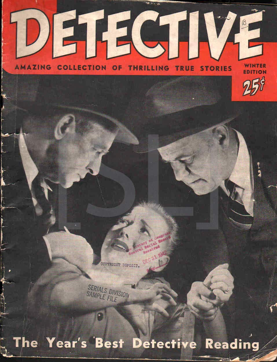 Detective; Amazing Collection of Thrilling True Stories