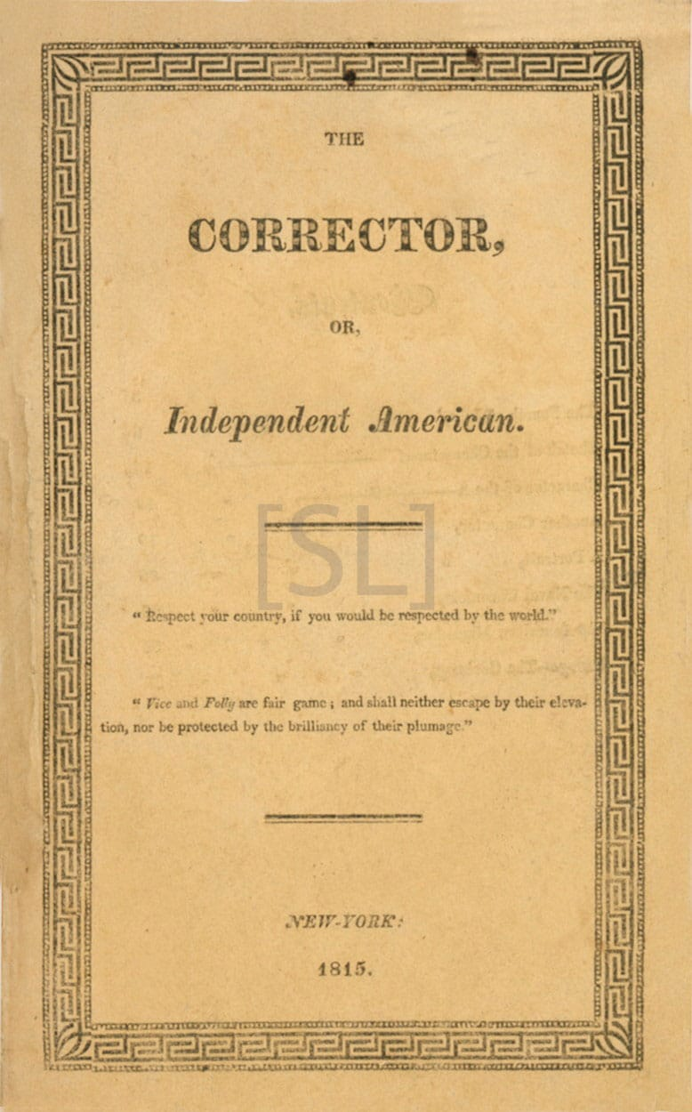 Corrector, Or, Independent American