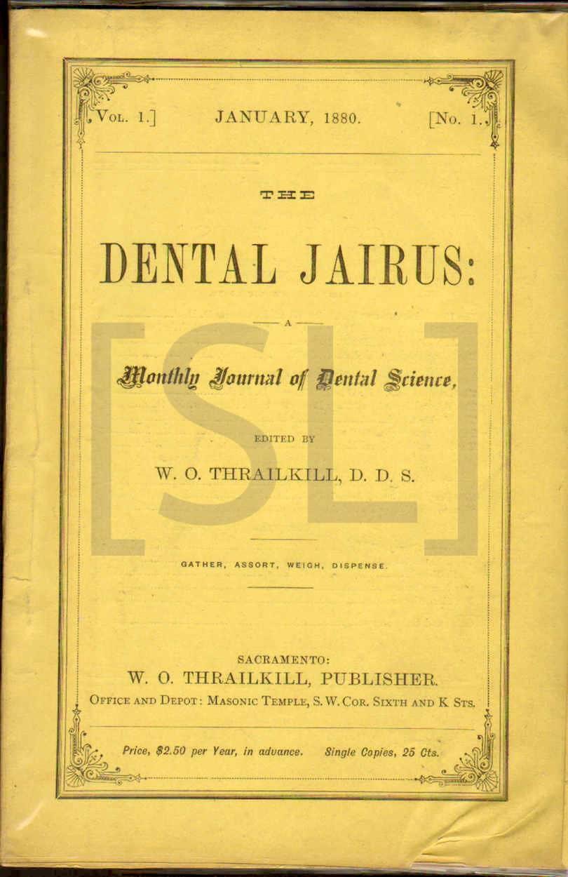 Dental Jairus: A Monthly Journal of Dental Science