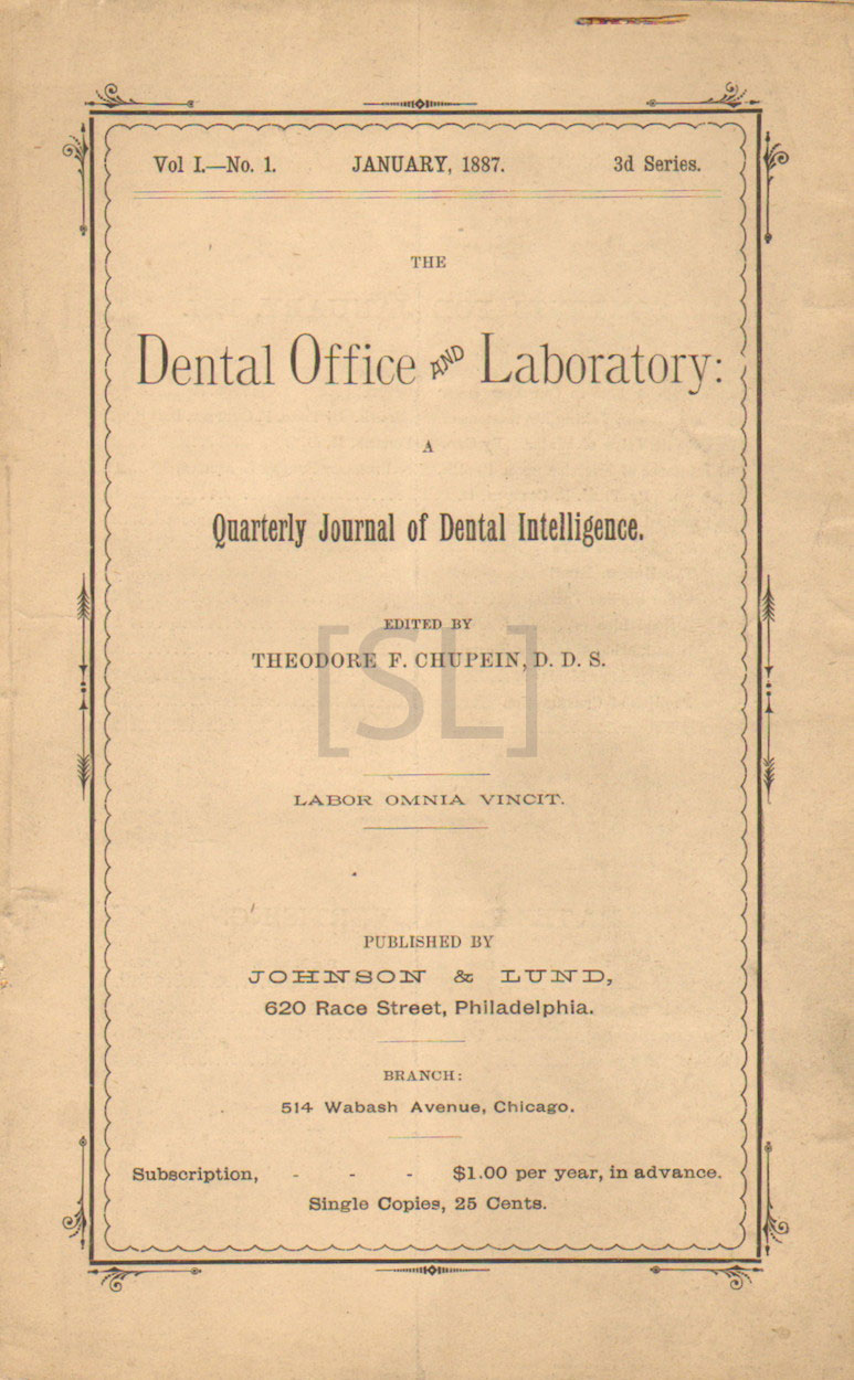Dental Office and Laboratory: A Quarterly Journal of Dental Intelligence