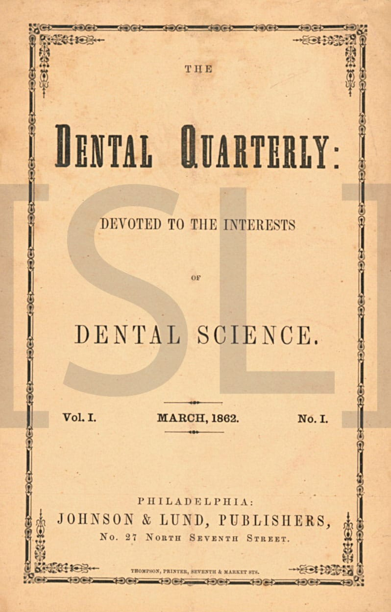 Dental Quarterly: Devoted to the Interests of Dental Science