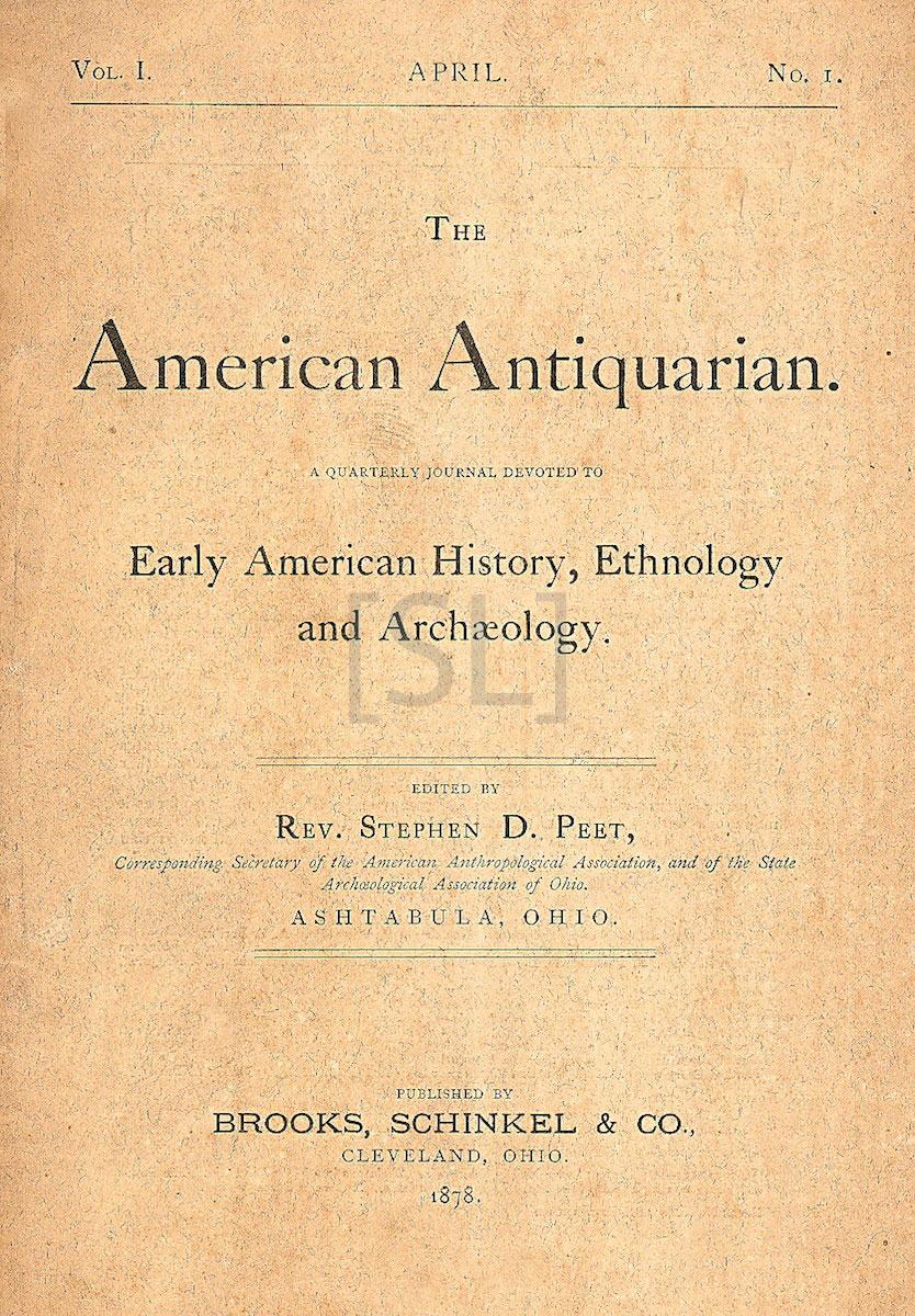 American Antiquarian: A Quarterly Journal