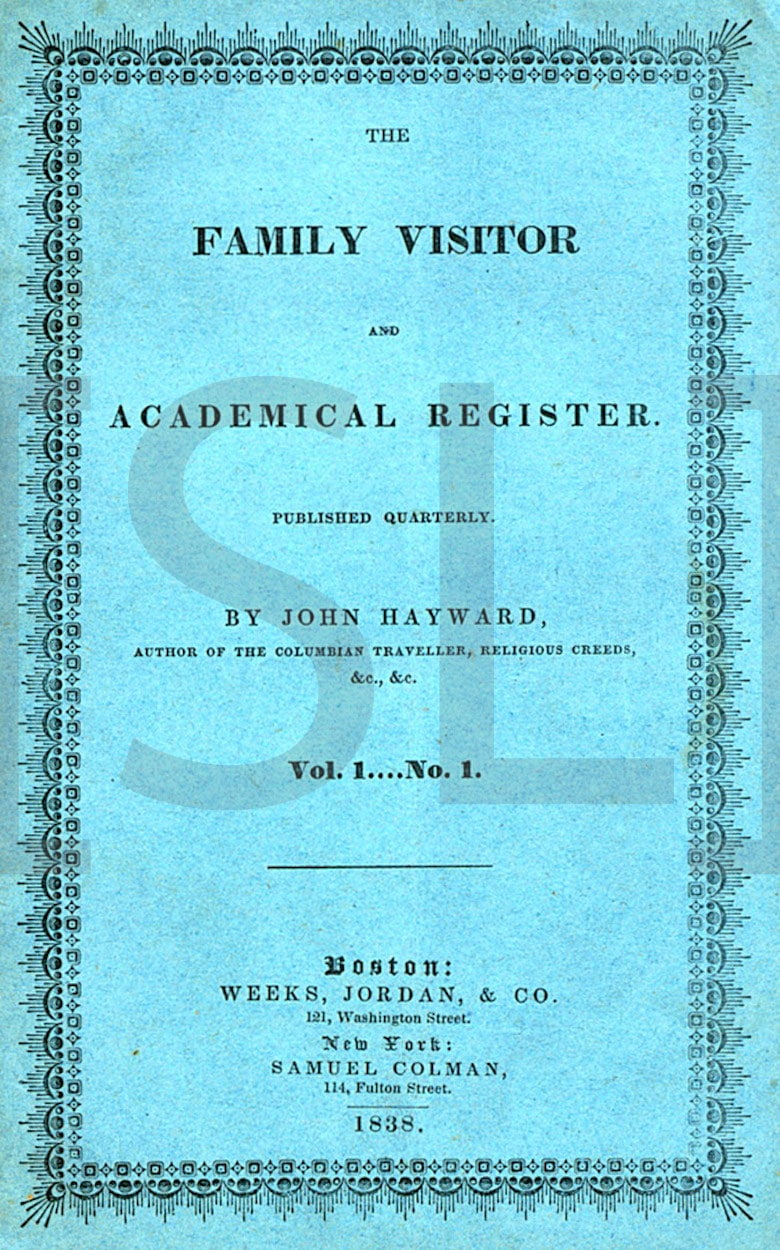 Family Visitor and Academical Register