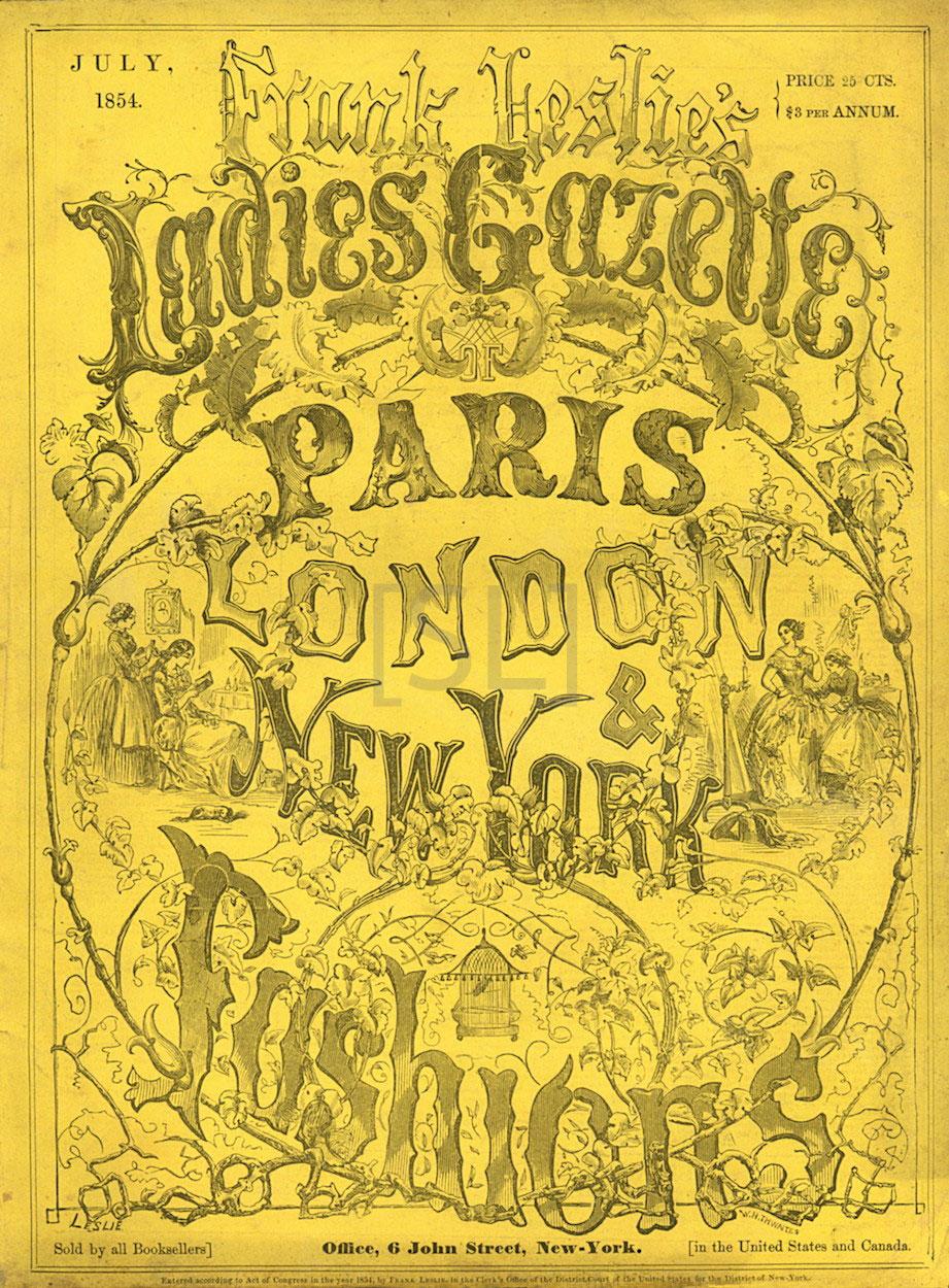 Frank Leslie's Ladies Gazette of Paris, London and New York Fashions