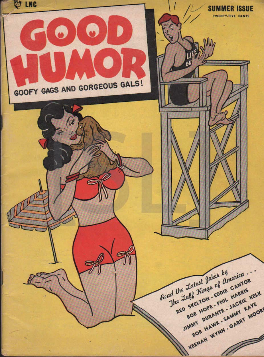 Good Humor, Goofy Gags and Gorgeous Gals!