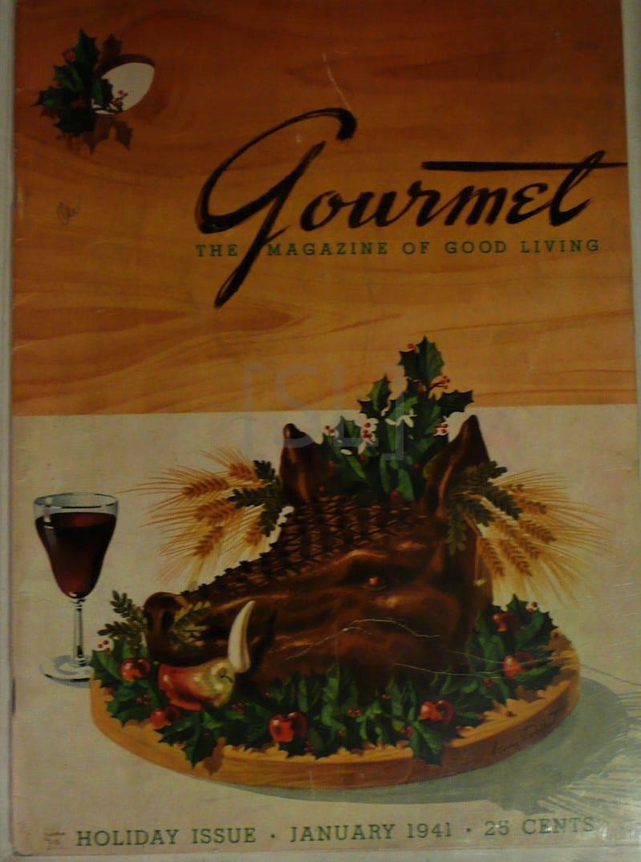 Gourmet. The Magazine of Good Living