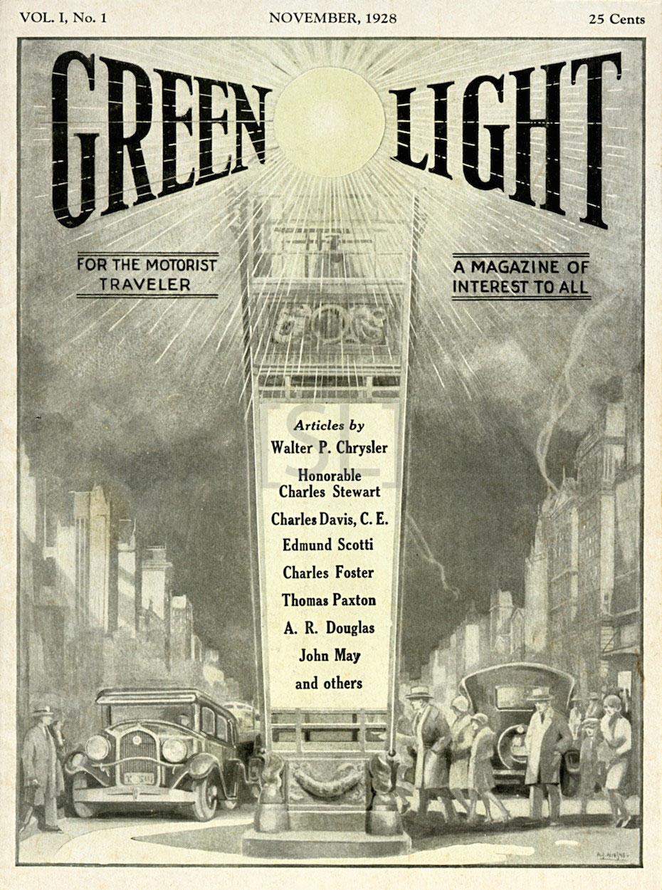 Green Light. For the Motorist Traveler. A Magazine of Interest to All