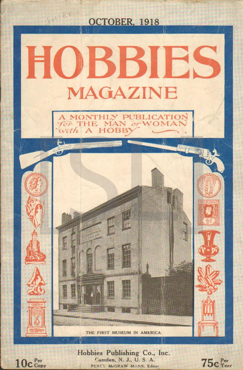 Hobbies Magazine; A Monthly Publication for Collectors of Stamps, Coins, Curios, Antiques, Etc