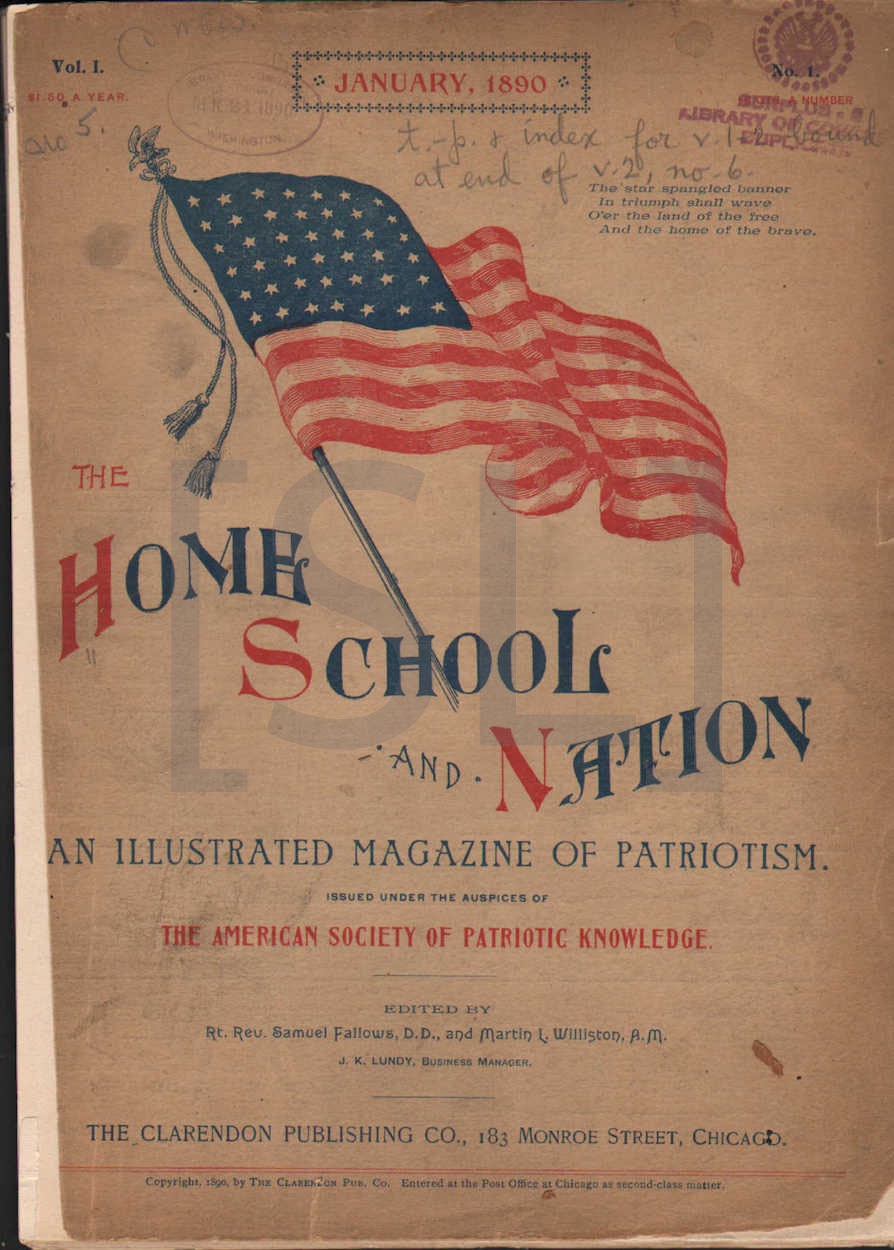 Home School and Nation, An Illustrated Magazine of Patriotism