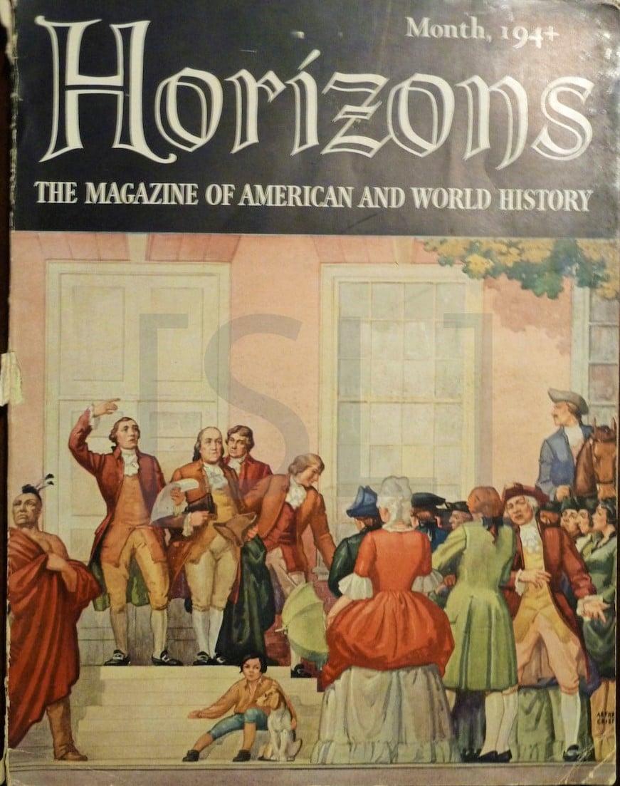 Horizons; the Magazine of American and World History