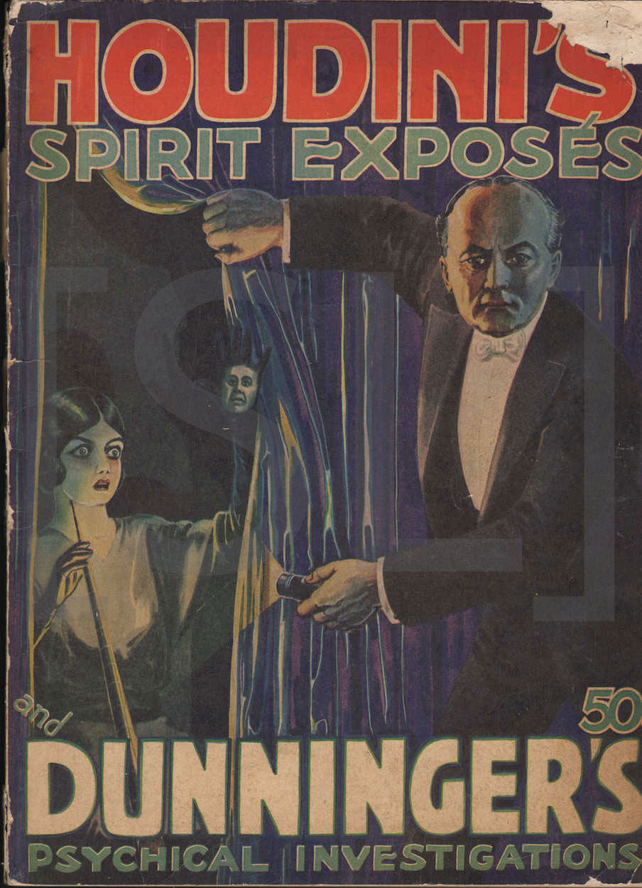 Houdini's Spirit Exposes and Dunniger's