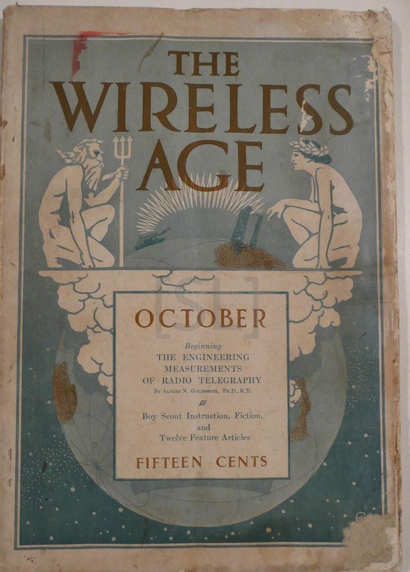 Wireless Age; An Illustrated Monthly Magazine of Radio Communication