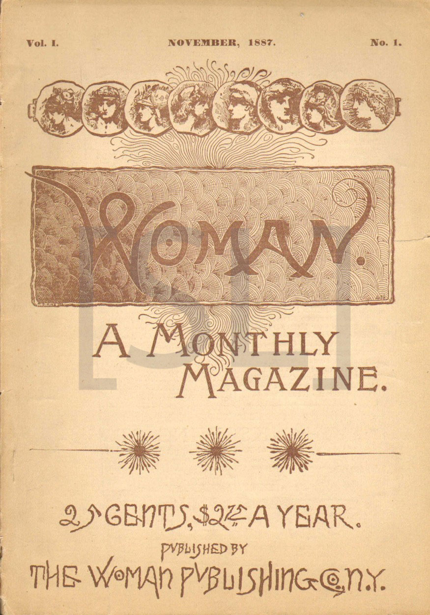 Woman. A Monthly Magazine
