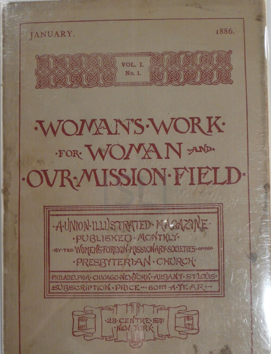 Woman's Work for Woman and Our Mission Field