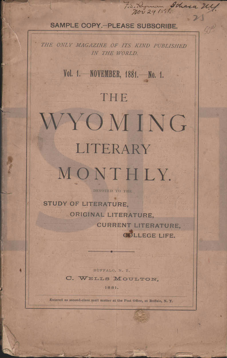 Wyoming Literary Monthly. Devoted to the Study of Literature, Original Literature, Current Literature, College Life