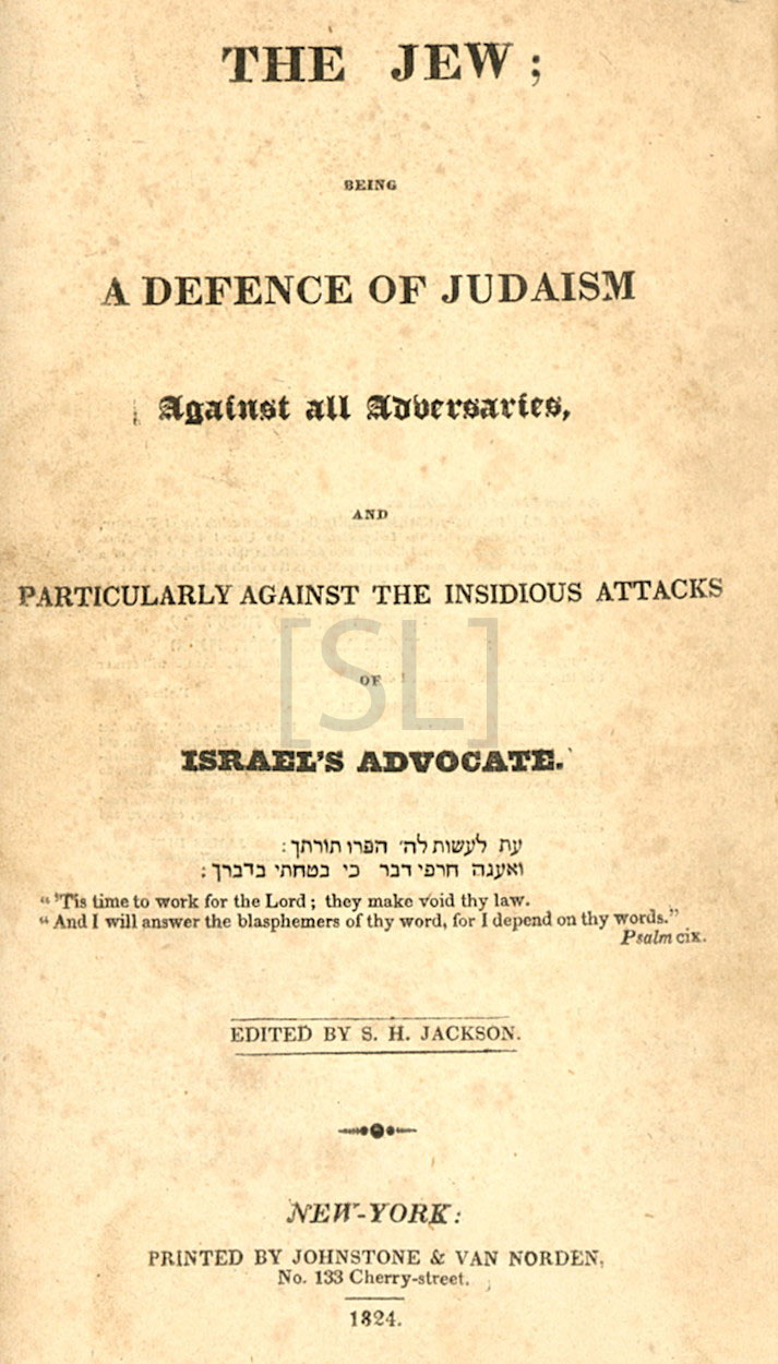 Jew; Being a Defense of Judaism Against All Adversaries