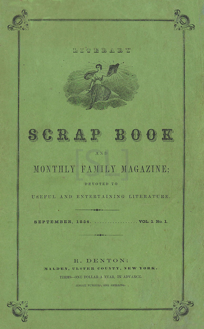 Literary Scrapbook and Monthly Family Magazine