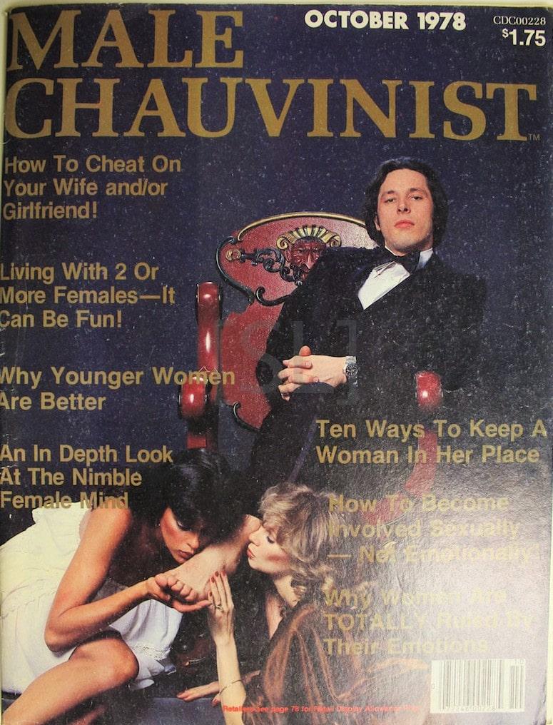 Male Chauvinist