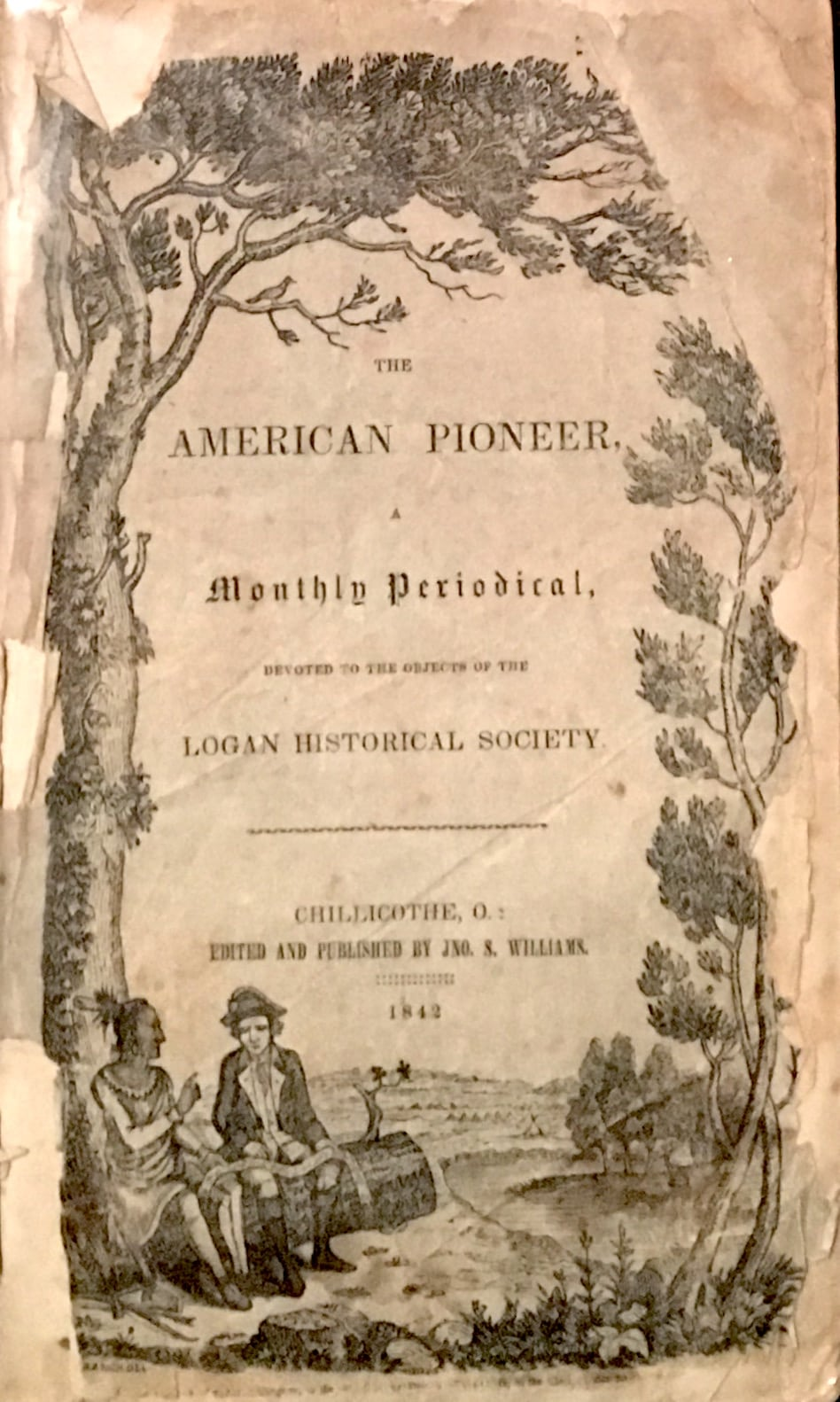 American Pioneer, A Monthly Periodical Devoted to the Objects of the Logan Historical Society