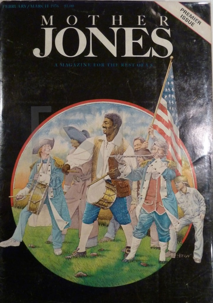Mother Jones. A Magazine for the Rest of Us