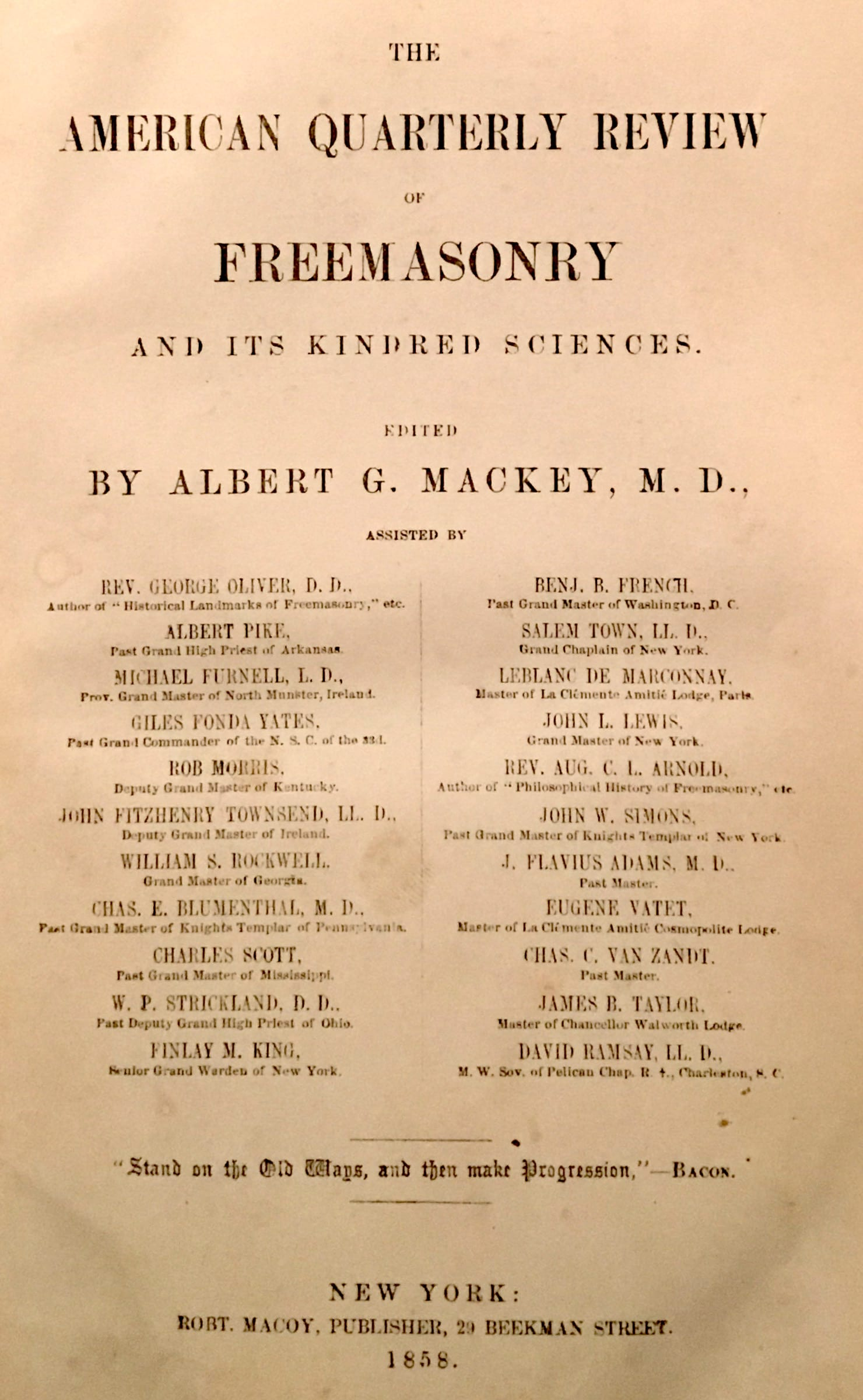 American Quarterly Review of Freemasonry and Its Kindred Sciences