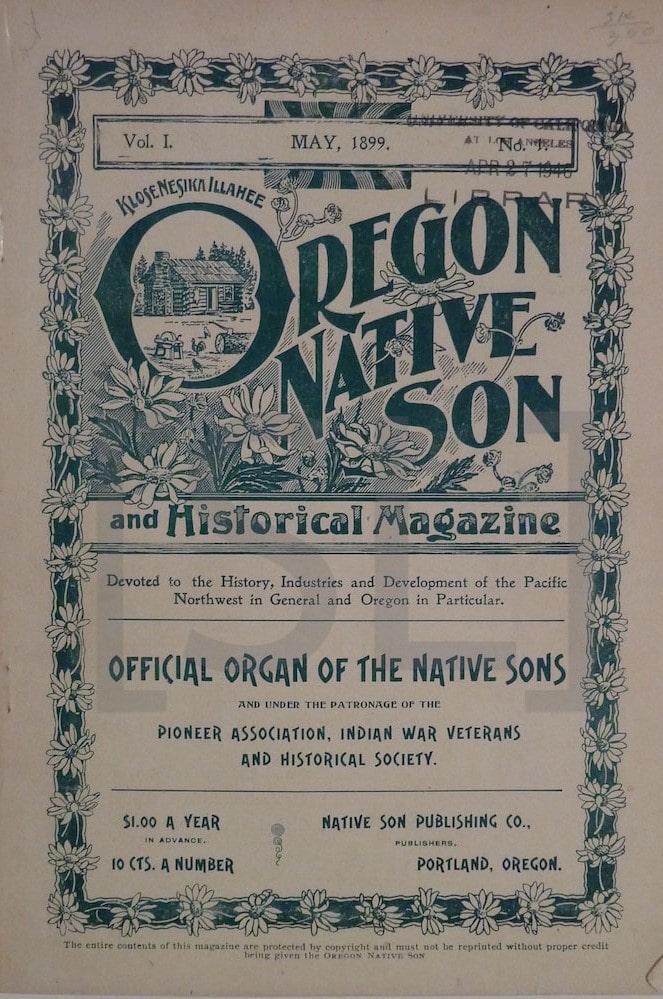 Oregon Native Son and Historical Magazine