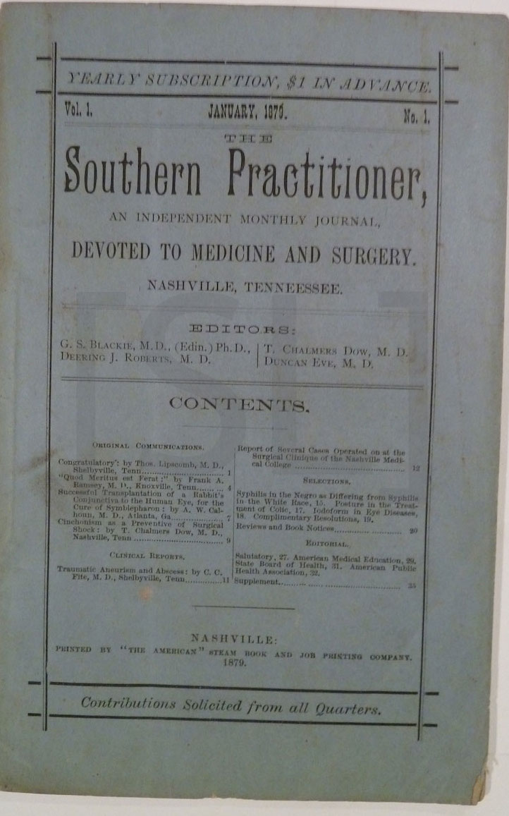 Southern Practitioner. An Independent Monthly Journal, Devoted to Medicine and Surgery
