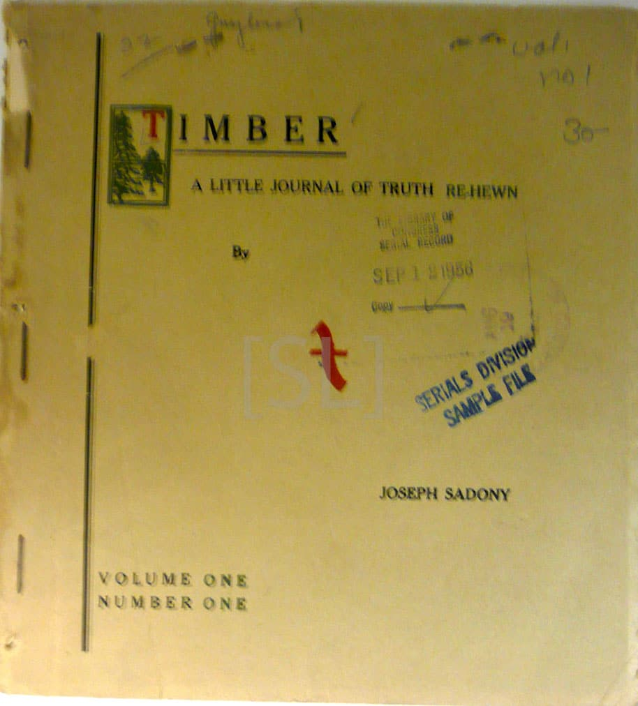 Timber, A Little Journal of Truth Re-Hewn