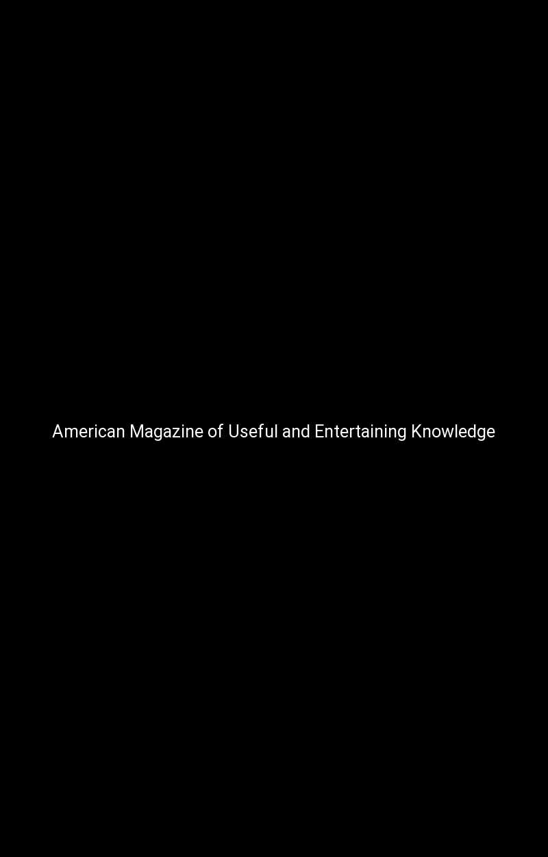 American Magazine of Useful and Entertaining Knowledge
