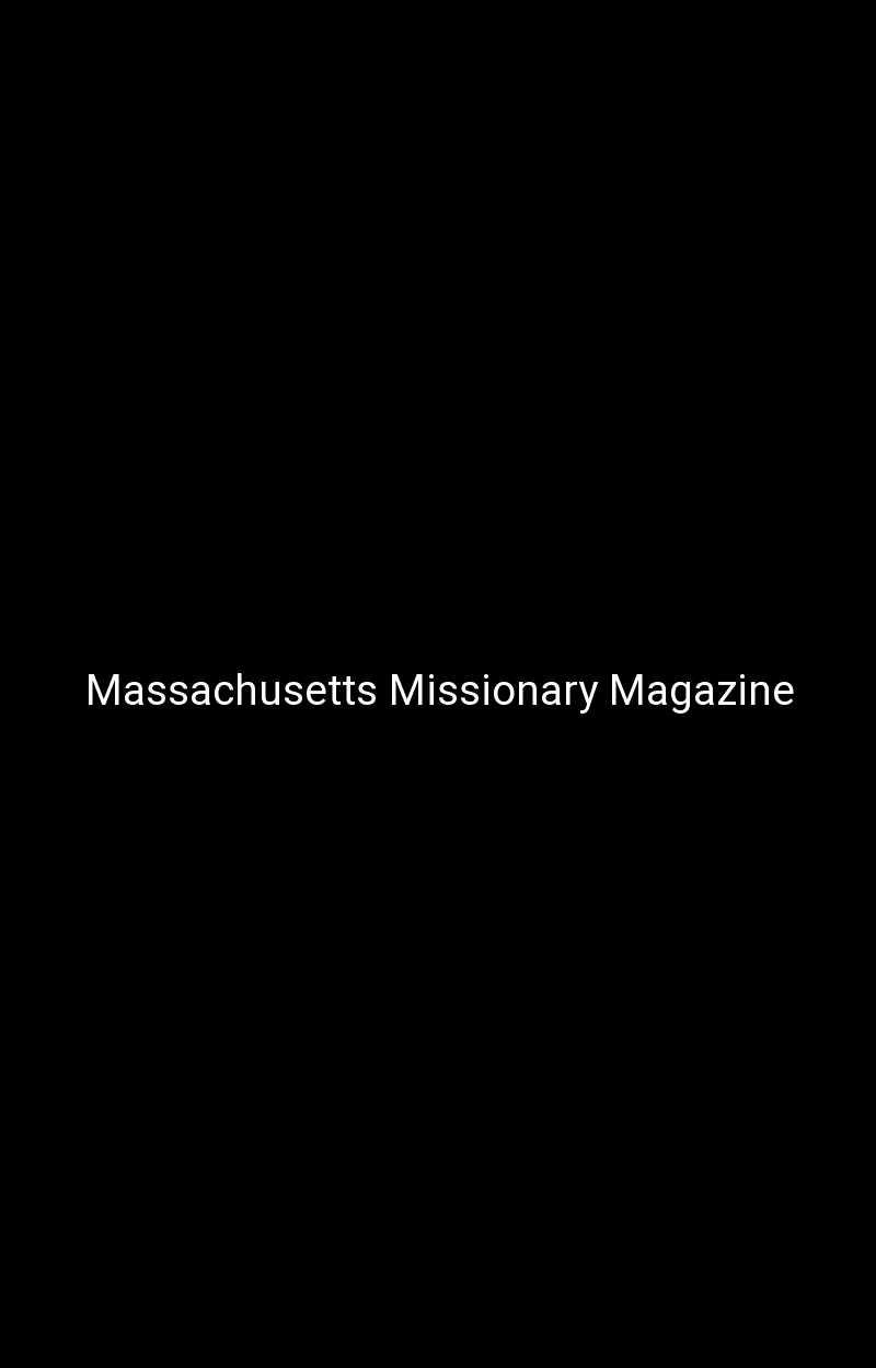Massachusetts Missionary Magazine