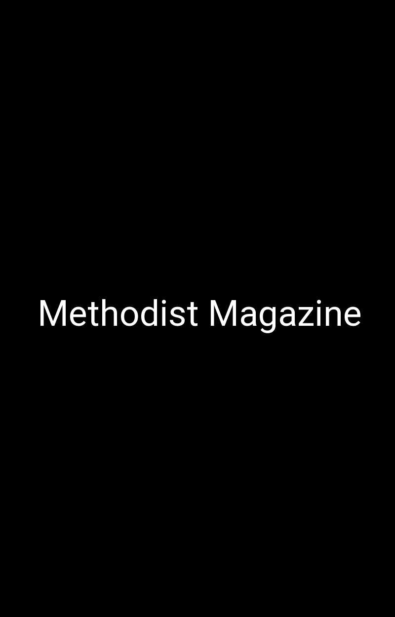Methodist Magazine