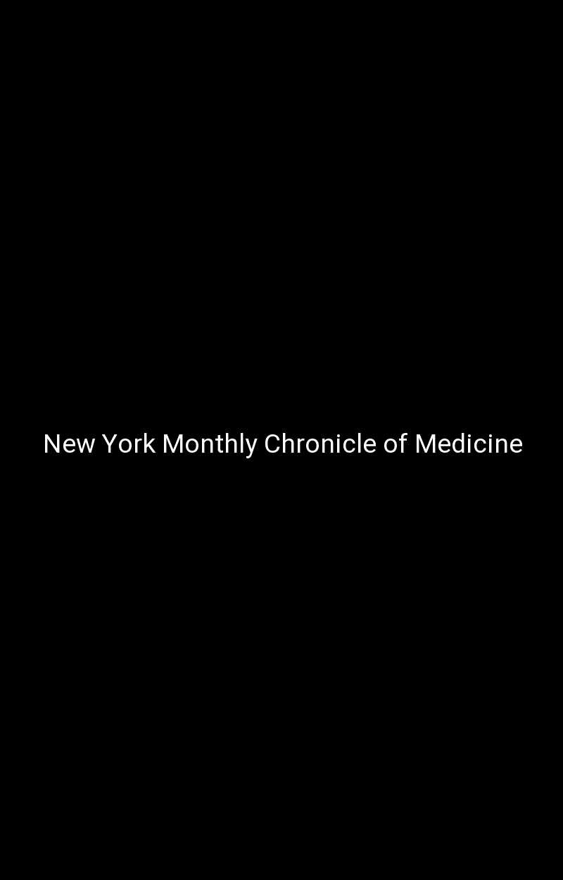 New York Monthly Chronicle of Medicine