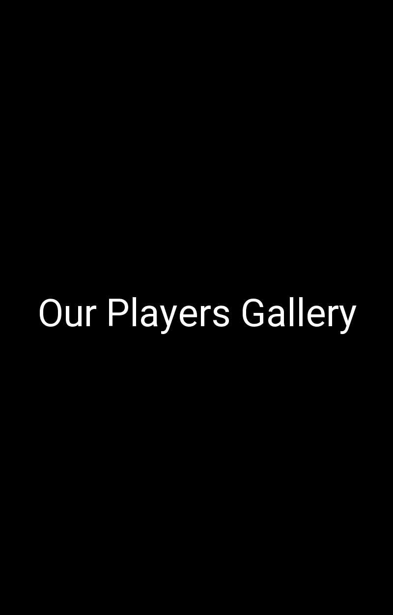 Our Players Gallery