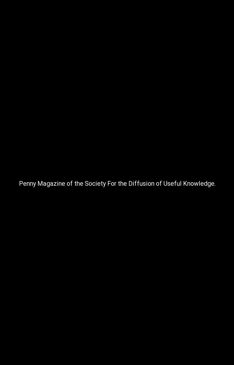 Penny Magazine of the Society For the Diffusion of Useful Knowledge.