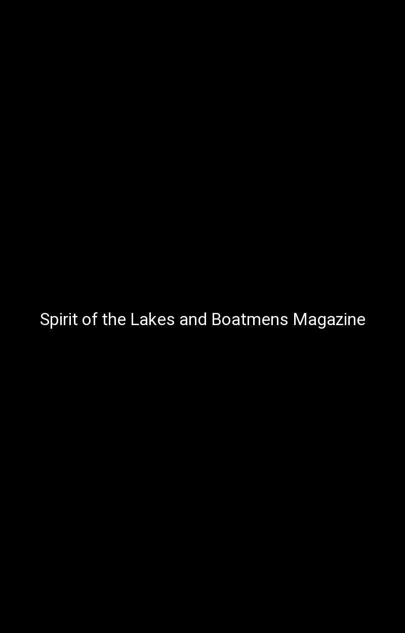 Spirit of the Lakes and Boatmens Magazine