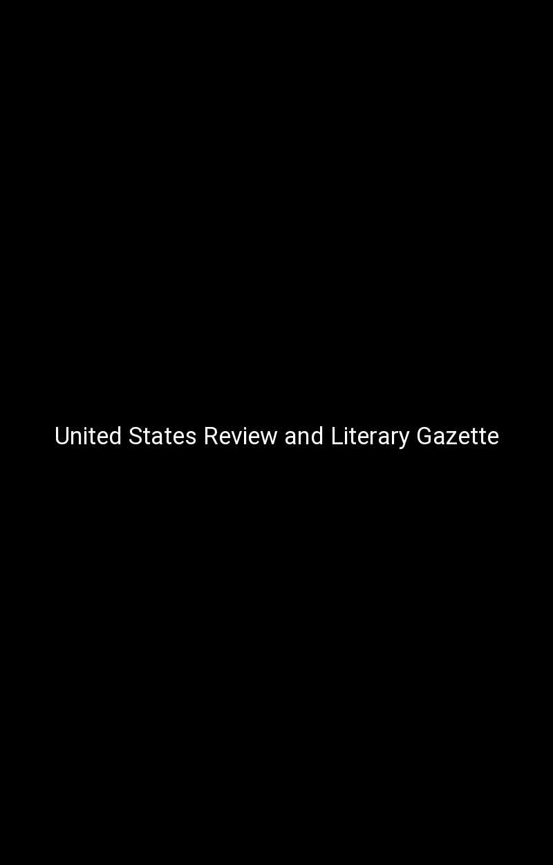 United States Review and Literary Gazette